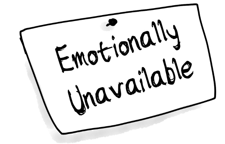 emotionally unavailable!
